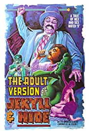 The Adult Version of Jekyll & Hide Poster