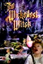 The Wickedest Witch (1989) Poster