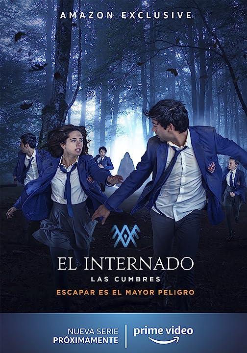 El Internado: Las Cumbres – Season 1