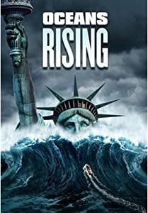 Smart movie new download Oceans Rising [BluRay]