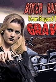 Biker Babes from Beyond the Grave Poster