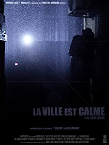 Good quality free movie downloads La ville est calme [2048x2048]