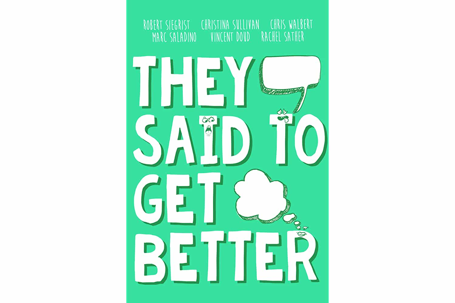 They Said to Get Better (2018)