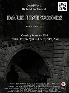 All the best full movie hd download Dark Pine Woods by none [720