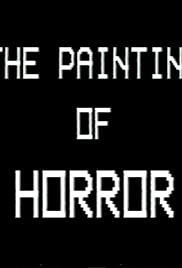 The Painting of Horror Poster