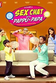Sex Chat with Pappu & Papa (2016)