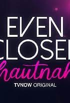 Even Closer: Hautnah