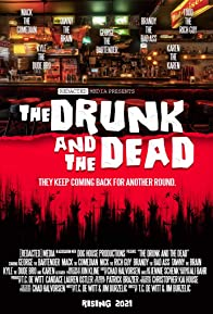Primary photo for The Drunk and the Dead