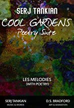 Cool Gardens Poetry Suite: Les Melodies (With Poetry)