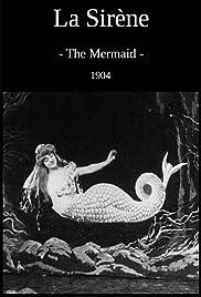 The Mermaid(1904) Poster - Movie Forum, Cast, Reviews
