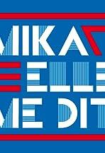 Mika: Elle me dit