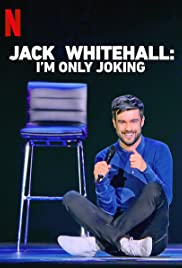 Jack Whitehall: I'm Only Joking Poster