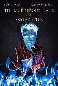 Primary photo for The Murderous Plans of Skylar Speer