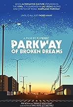 Parkway of Broken Dreams