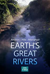 Earth's Great Rivers (2019)