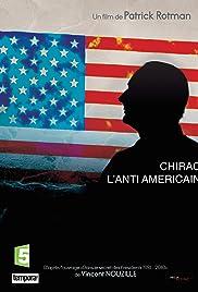 Chirac, l'anti-Américain Poster
