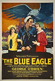 The Blue Eagle(1926) Poster - Movie Forum, Cast, Reviews