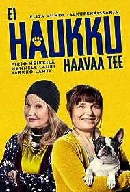 Hannele Lauri and Pirjo Heikkilä in Ei haukku haavaa tee (2020)
