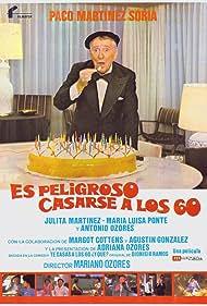 Es peligroso casarse a los 60 (1981)