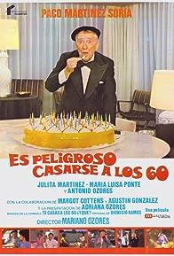 Primary photo for Es peligroso casarse a los 60