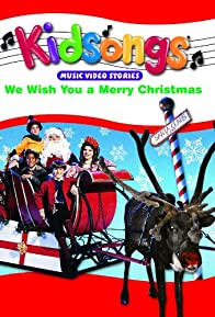 Primary photo for Kidsongs: We Wish You a Merry Christmas