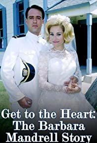 Primary photo for Get to the Heart: The Barbara Mandrell Story