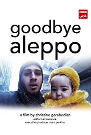 Our World: Goodbye Aleppo