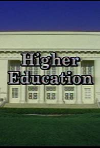 Primary photo for Higher Education