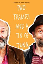 Two Tramps and a Tin of Tuna Poster