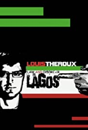 Louis Theroux: Law and Disorder in Lagos(2010) Poster - Movie Forum, Cast, Reviews