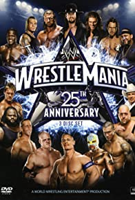 Primary photo for The 25th Anniversary of WrestleMania