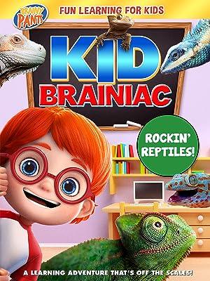 Kid Brainiac: Rockin' Reptiles