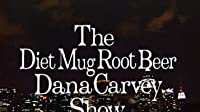 The Diet Mug Root Beer Dana Carvey Show