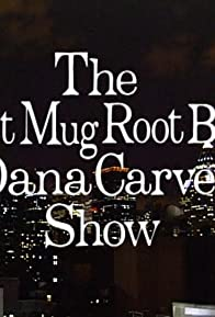 Primary photo for The Diet Mug Root Beer Dana Carvey Show