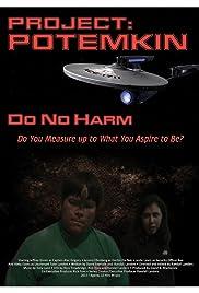 Project Potemkin: Do No Harm Poster