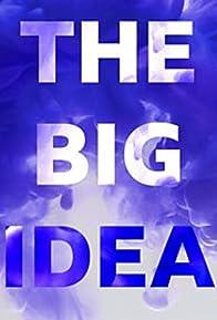 Primary photo for The Big Idea
