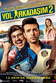 voir film Yol Arkadasim 2 streaming