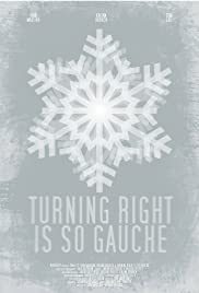 Turning Right is so Gauche Poster