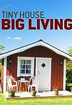 Tiny House, Big Living