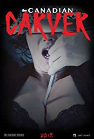 The Canadian Carver (2018)