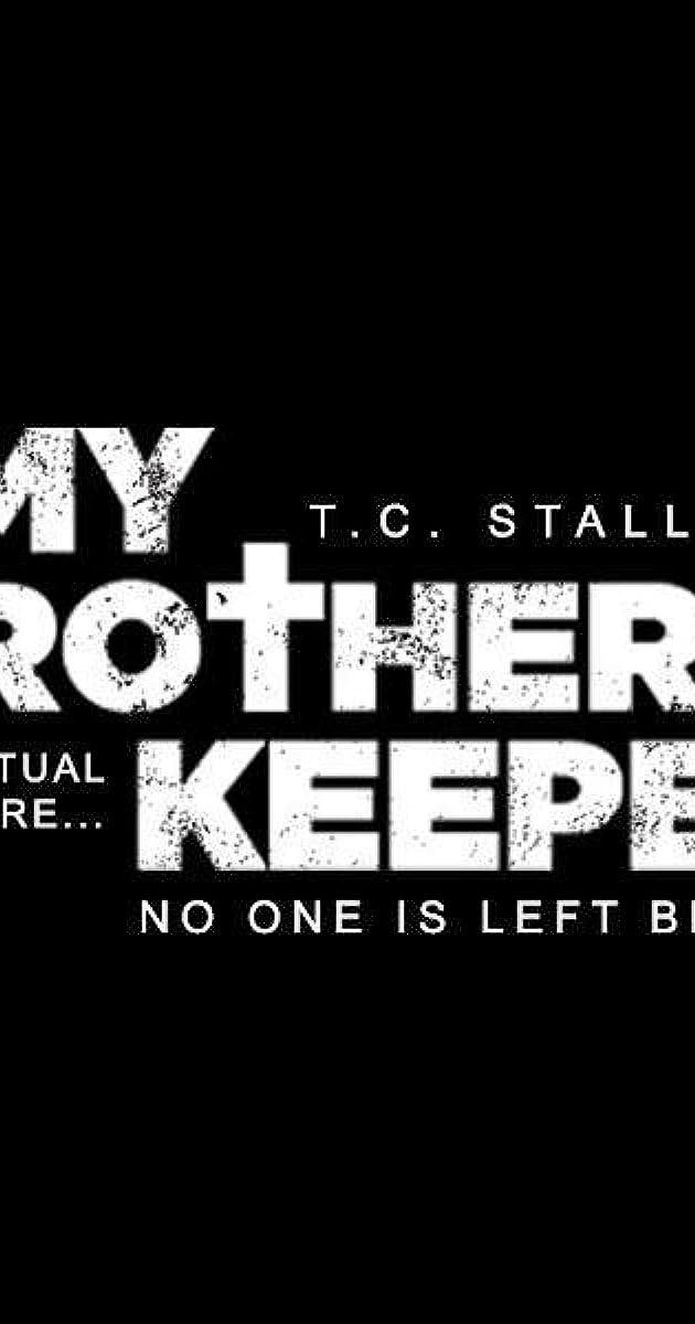 My Brothers Keeper 2019 Imdb