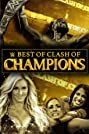 The Best of WWE: Best of Clash of Champions (2020) Poster