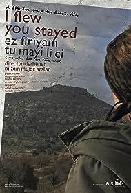 Ez firiyam tu ma li cih (2012)