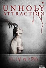 Unholy Attraction