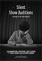 Silent Show Auditions
