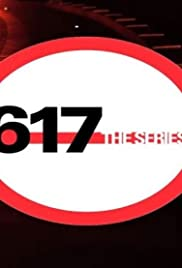 617 the Series Poster