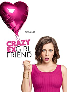 Crazy Ex-Girlfriend (TV Series 2015–2019)