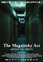 The Magnitsky Act. Behind the Scenes