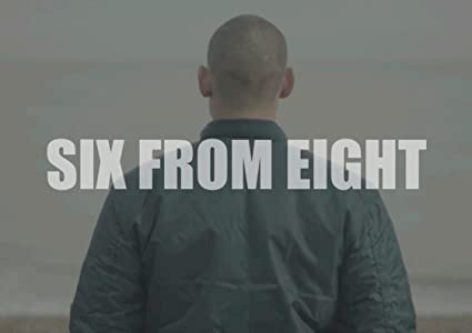 Movie must watch 2018 Six from Eight [480p]