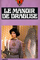 Draguse or the Infernal Mansion